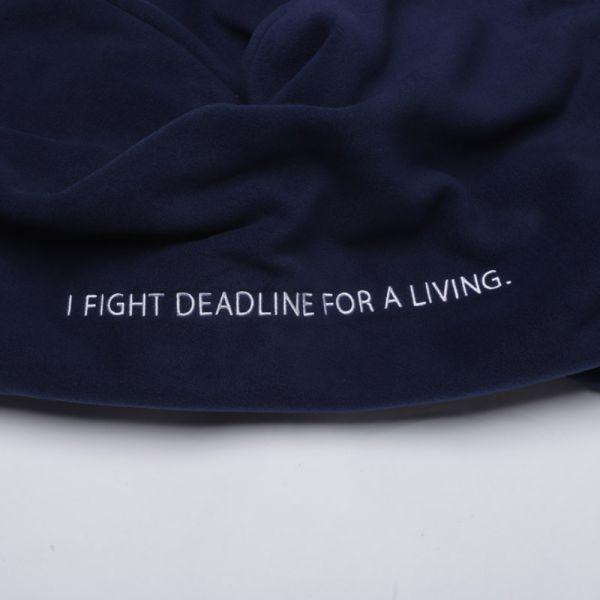 ผ้าห่ม 'I FIGHT DEADLINE FOR A LIVING'