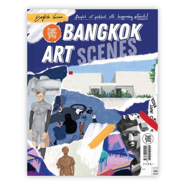 (ฉบับภาษาอังกฤษ) happening 114  'Bangkok Art Scenes'  happening 'Bangkok Art Scenes'